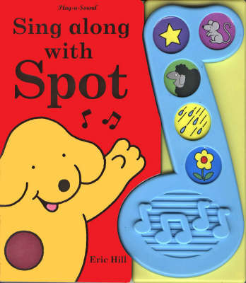 Sing Along With Spot Sound Book