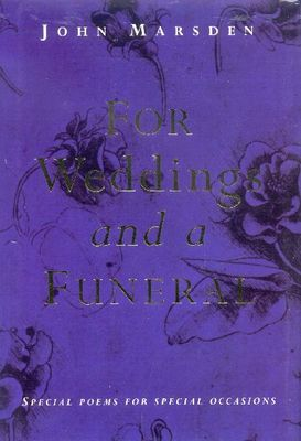 For Weddings and a Funeral: special poems for special occasions
