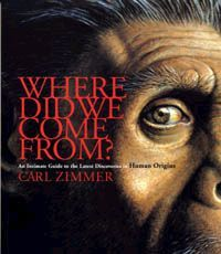 Where Did We Come From? An intimate guide to the latest discoveries in human origins