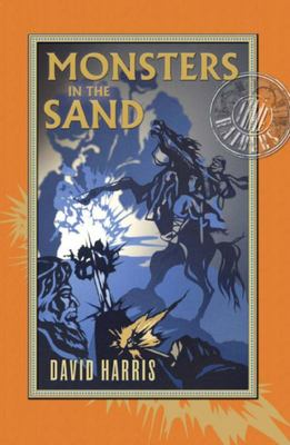 Monsters In the Sand (Time Raiders #2)