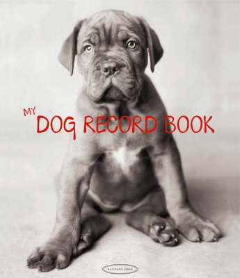 My Dog Record Book - out of print