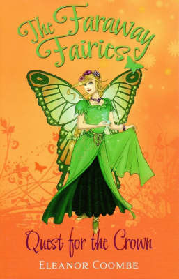 Quest for the Crown (Faraway Fairies #1)
