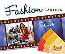 Fashion Careers: Finding the Right Fit (The World of Fashion)