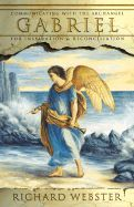 Communicating with the Archangel Gabriel for inspiration and reconciliation