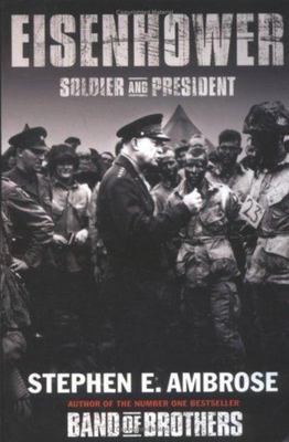 Eisenhower:Soldier and President