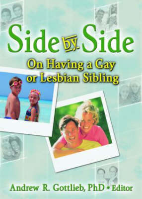 Side by Side: On Having a Gay or Lesbian Sibling