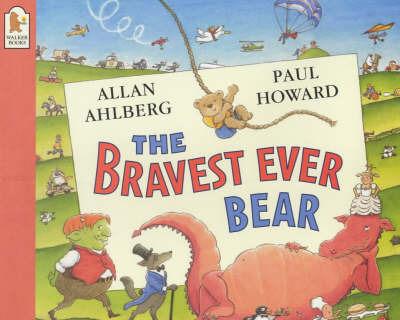 Bravest Ever Bear