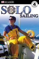 Solo Sailing: DK Readers Level 4