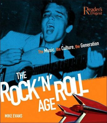 The Rock 'n' Roll Age : The Music, The Culture, The Generation
