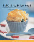 Baby and Toddler Food ( Food for Life series)