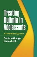 Treating Bulimia in Adolescents: A Family Based Approach