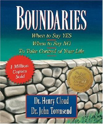 Boundaries : When to Say Yes, When to Say No, to Take Control of Your Life (Mini Book)