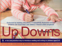 Up Downs : A Fun and Practical Way to Introduce Reading and Writing to Children Aged 2-5