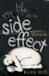 My Life as a Side Effect : Living with depression