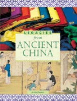 Legacies From Ancient China