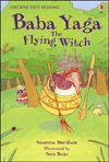 Baba Yaga the Flying Witch (Usborne First Reading Level 4)