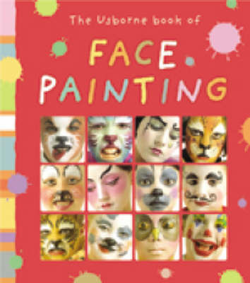 Usborne Book of Face Painting