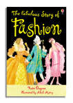 The Fabulous Story of Fashion (Usborne Young Reading Series 2)
