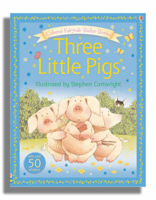The Three Little Pigs (Fairytale Sticker Stories)
