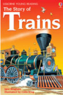The Story of Trains (Usborne Young Reading Series 2)