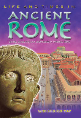 Ancient Rome: Life and Times in