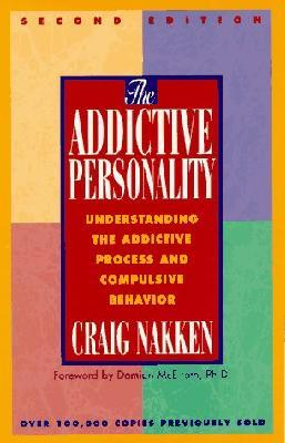 Addictive Personality - 2nd Edition