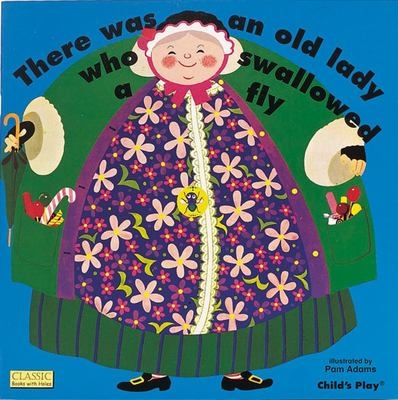 There Was an Old Lady Who Swallowed a Fly (Big Books with Holes)