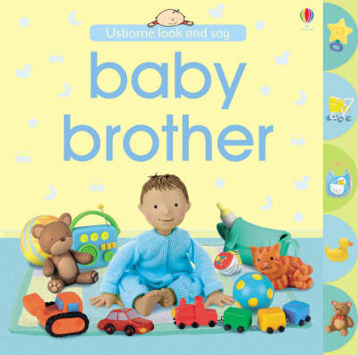 Baby Brother (Usborne Look and Say)