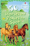 50 Horses and Ponies to Spot (Usborne Spotter's Cards)