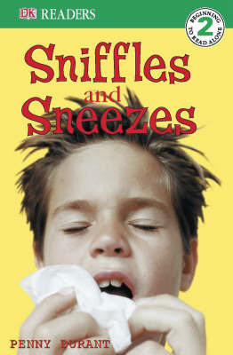 Sniffles, Sneezes, Hiccups & Coughs (DK Reader Level 2)