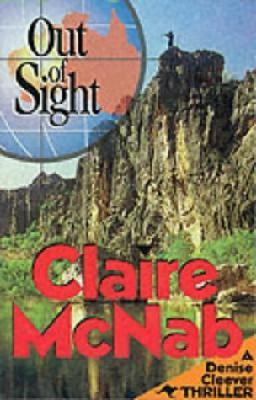Out of Sight (3rd Denise Cleever Thriller)