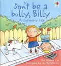 Don't Be A Bully, Billy (HB)