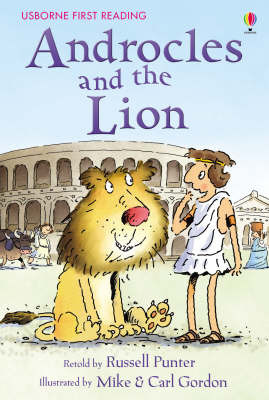 Androcles and the Lion  (Usborne First Reading Level 4)