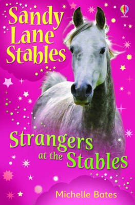 Strangers At the Stables (Sandy Lane Stables #3)