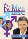 Bi Men: Coming Out Every Which Way