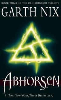 Abhorsen: 3rd book Old Kingdom trilogy