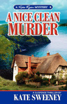 A Nice Clean Murder (2nd Kate Ryan Mystery)