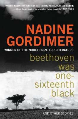 Beethoven Was One-Sixteenth Black and other stories