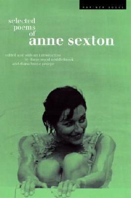 Selected Poems: Anne Sexton