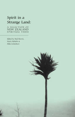 Spirit in a Strange Land: A Selection of New Zealand Spiritual Verse