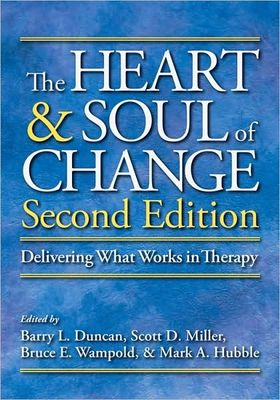 The Heart and Soul of Change: Delivering What Works in Therapy (2nd edition)