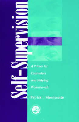 Self-supervision: A Primer for Counselors and Human Service Professionals (2002)