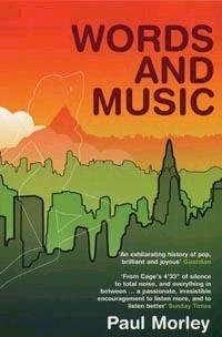 Words and Music : A History of Pop in the Shape of a City