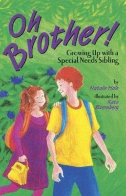 Oh, Brother! Growing up with a special needs sibling