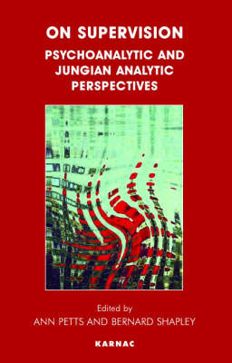 On Supervision: Psychoanalytic and Jungian Perspectives