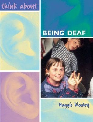 Think About Being Deaf