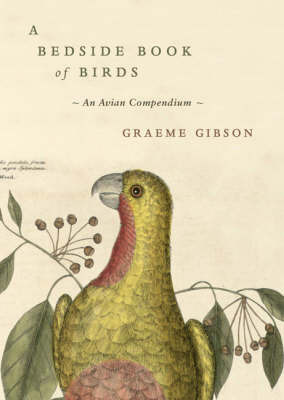 Bedside Book of Birds : An avian miscellany