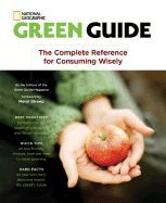 The Green Guide : The Complete Reference for Consuming Wisely