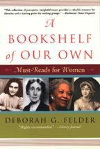 A Bookshelf of Our Own : Must-Reads for Women