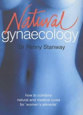 Natural Guide to Women's Health, The